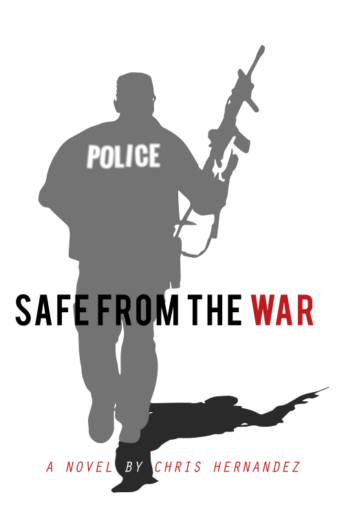safe-from-the-war-book-cover_-chris-hernandez-feb-2016-3